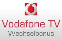 Vodafone-TV Wechselbonus