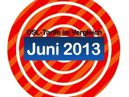 DSL-Tarife im Juni 2013
